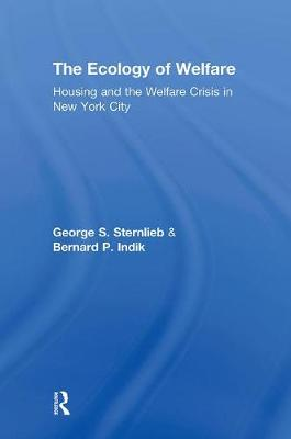Ecology of Welfare by George Sternlieb
