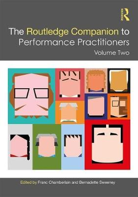 The Routledge Companion to Performance Practitioners by Franc Chamberlain