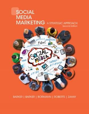 Social Media Marketing: A Strategic Approach by Mary Roberts