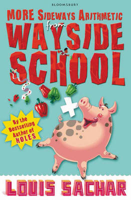 More Sideways Arithmetic from Wayside School: More Than 50 Brainteasing Maths Puzzles by Louis Sachar