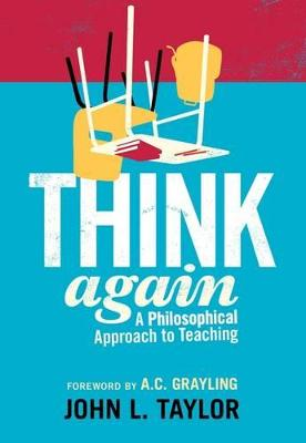 Think Again by John L. Taylor