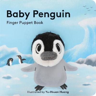Baby Penguin: Finger Puppet Book by Chronicle Books