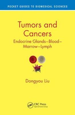 Tumors and Cancers by Dongyou Liu
