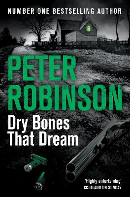 Dry Bones That Dream by Peter Robinson