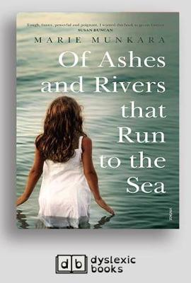 Of Ashes and Rivers that Run to the Sea by Marie Munkara