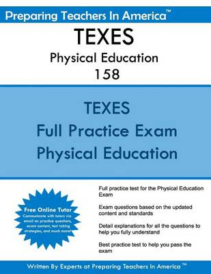 TExES Physical Education 158 by Preparing Teachers in America