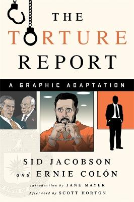 The Torture Report by Sid Jacobson