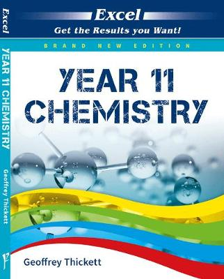 Excel Year 11 - Chemistry Study Guide by Geoffrey Thickett