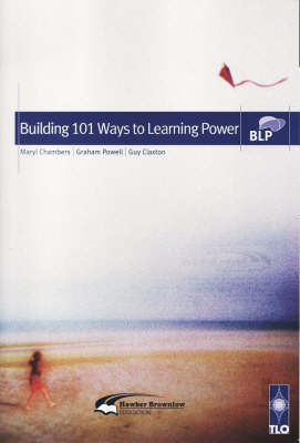 Building 101 Ways to Learning Power by Maryl R. Chambers