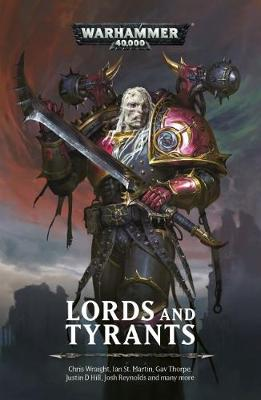 Lords and Tyrants by Chris Wraight