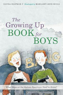 The Growing Up Book for Boys by Margaret Anne Suggs