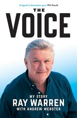 Voice: My Story by Ray Warren
