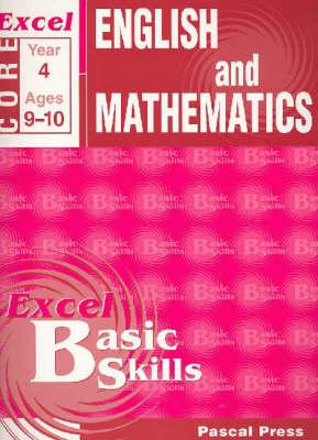 Excel English & Mathematics Core: Book 4 by Pascal Press