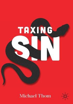 Taxing Sin by Michael Thom