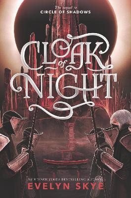 Cloak of Night by Evelyn Skye