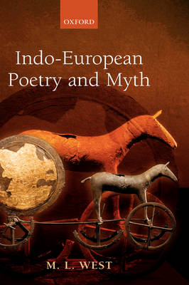 Indo-European Poetry and Myth book