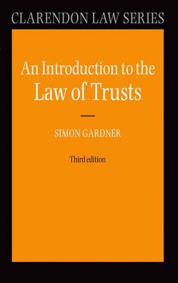 An Introduction to the Law of Trusts by Simon Gardner