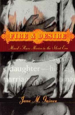 Fire and Desire by Jane Gaines