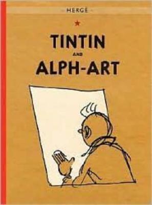 Adventures of Tintin: Tintin and Alph-Art book