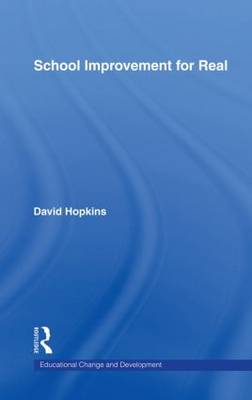 School Improvement for Real by David Hopkins