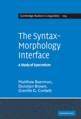 The Syntax-Morphology Interface by Matthew Baerman