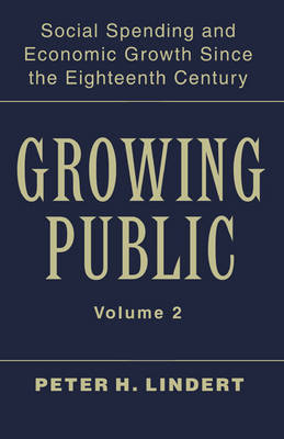 Growing Public: Volume 2, Further Evidence by Peter H. Lindert