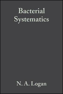 Bacterial Systematics by N. A. Logan