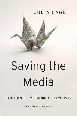 Saving the Media by Julia Cage