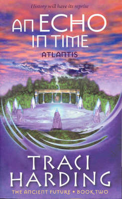 Echo In Time by Traci Harding