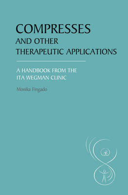 Compresses and Other Therapeutic Applications by Monika Fingado