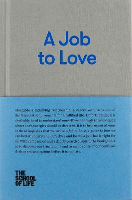 A Job to Love by The School of Life