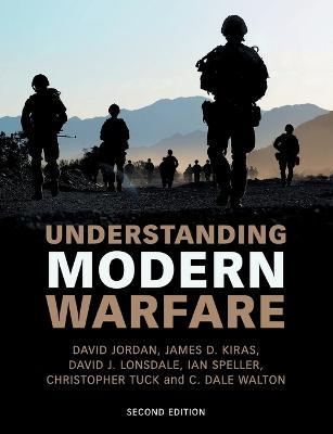 Understanding Modern Warfare by James D. Kiras