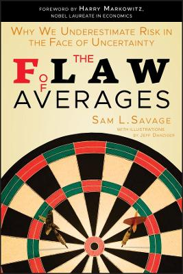 The Flaw of Averages by Sam L. Savage