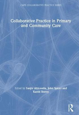 Collaborative Practice in Primary and Community Care book