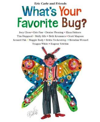 What's Your Favorite Bug? by Eric Carle