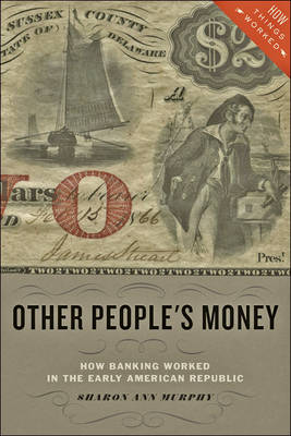 Other People's Money by Sharon Ann Murphy