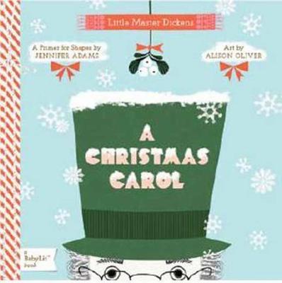 A Christmas Carol: A BabyLit Colors Primer by Jennifer Adams
