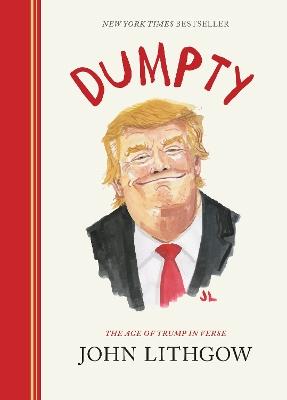 Dumpty: The Age of Trump in Verse book