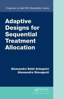 Adaptive Designs for Sequential Treatment Allocation by Alessandra Giovagnoli