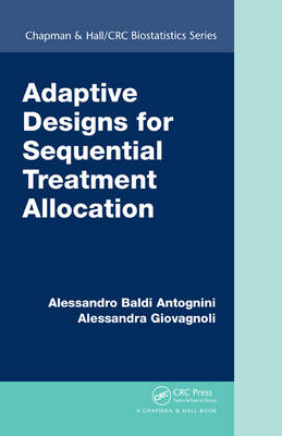 Adaptive Designs for Sequential Treatment Allocation by Alessandra Giovagnoli