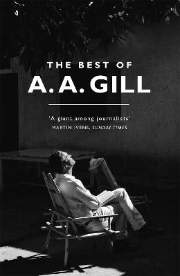 The Best of A. A. Gill by Adrian Gill