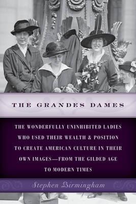 The Grandes Dames by Stephen Birmingham