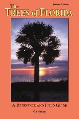 The Trees of Florida by Gil Nelson