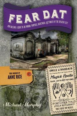 Fear Dat New Orleans by Michael Murphy