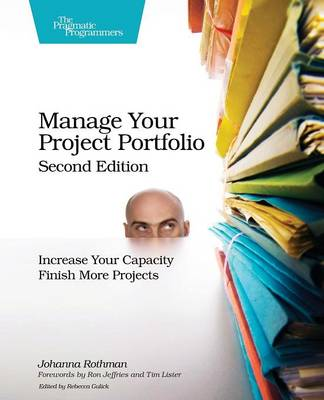 Manage Your Project Portfolio 2e by Johanna Rothman
