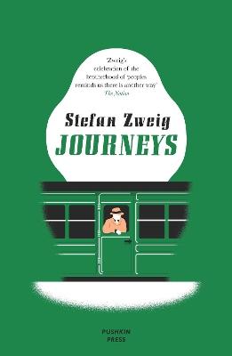 Journeys by Stefan Zweig
