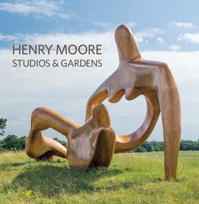 Henry Moore Studios and Gardens by Sylvia Cox
