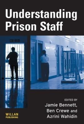 Understanding Prison Staff by Jamie Bennett