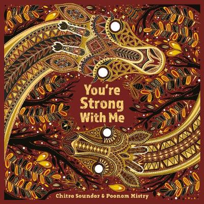 You're Strong with Me by Chitra Soundar