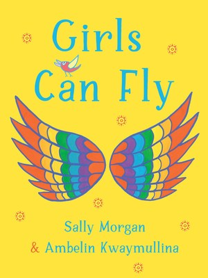 Girls Can Fly by Sally Morgan